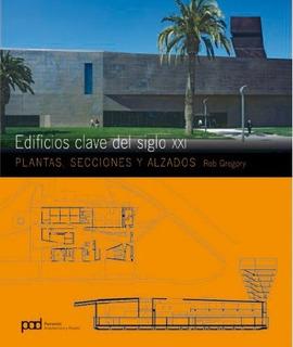 Libro : Edificios Clave Del Siglo Xxi - Rob Gregory