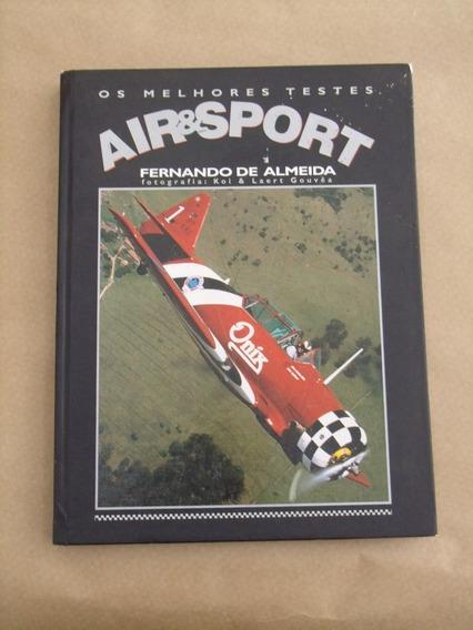 Livro Os Melhores Testes Air&sport Fernando De Almeida