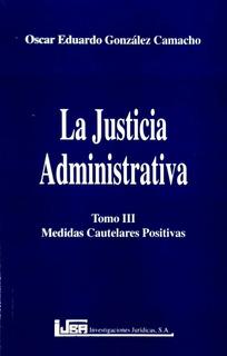 La Justicia Administrativa Tomo Iii