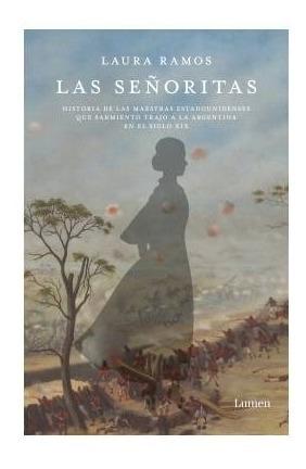 Imagen 1 de 2 de Libro Las Señoritas - Laura Ramos