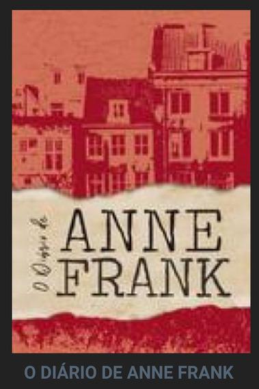 O Diário De Anne Frank - Novo, Edição 2018