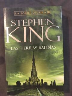 Las Tierras Baldías. Torre Oscura 3 Stephen King