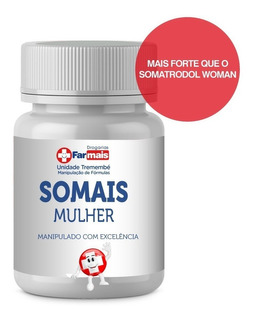 + Turbo Somatodrol : Somais Mulher 190 Cps + Frete