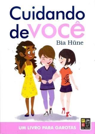 Cuidando De Você Um Livro Para Garotas Pé Da Letra Juvenil