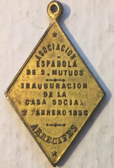 Medalla Inauguracion Casa Asociacion Española Arrecifes 1896