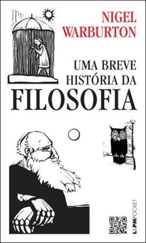 Uma Breve História Da Filosofia - Vol. 1086