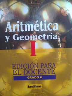 Libro, Aritmética Y Geometría Edición 1 Y 2 / Santillana