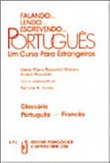 Falando... Lendo... Escrevendo... Portugues - Glossario Po