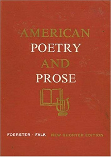 America Poetry And Prose - Norman Foster & Robert Falk 1960