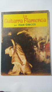 La Guitarra Flamenca, Juan Grecos, Metódo De Estudio, 1985