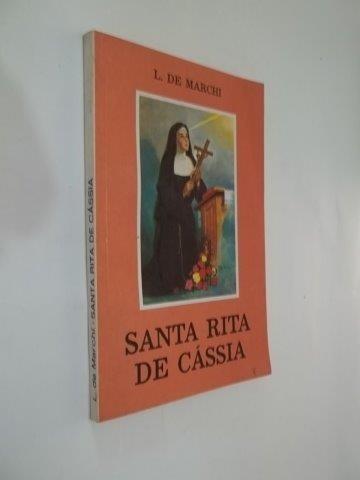 * Santa Rita De Cássia - L De Marchi - Livro