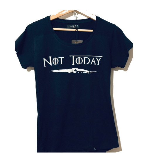 Remera Game Of Thrones Arya Not Today Showroom Palermo