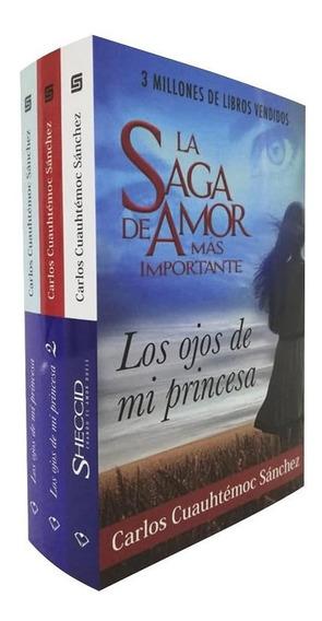La Saga (los Ojos De Mi Princesa)