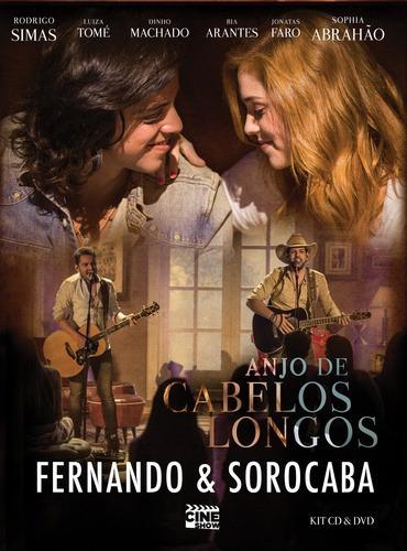 Kit Cd + Dvd Fernando E Sorocaba - Anjo De Cabelos Longos