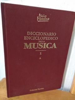 Diccionario Enciclopédico De La Música Tomo 1 A