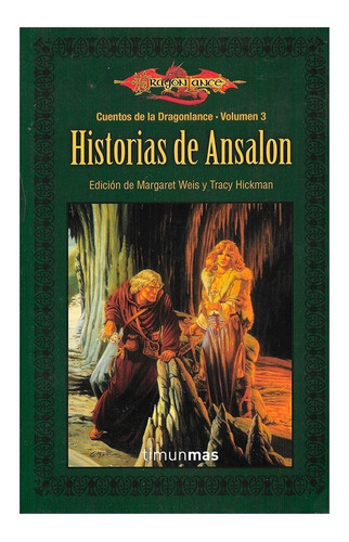 Imagen 1 de 1 de Historias Ansalon - Cuentos Dragonlance Vol. 3 - Timun Mas