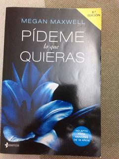 Libro, Pídeme Lo Que Quieras, Megan Maxwell