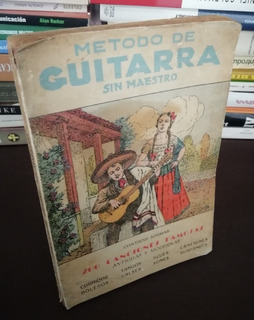 Método De Guitarra Sin Maestro - Callejera - 200 Canciones
