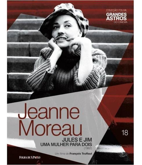 Dvd + Livro Jeanne Moreau: Jules E Jim Uma Mulher Para Dois