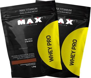 2x Whey Pro 1,5kg Max Titanium Refil Proteína