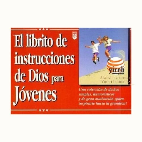 Imagen 1 de 1 de El Librito De Instrucciones De Dios Para Jóvenes