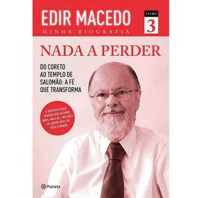 Edir Macedo - Minha Biografia - Livro Nada A Perder 3