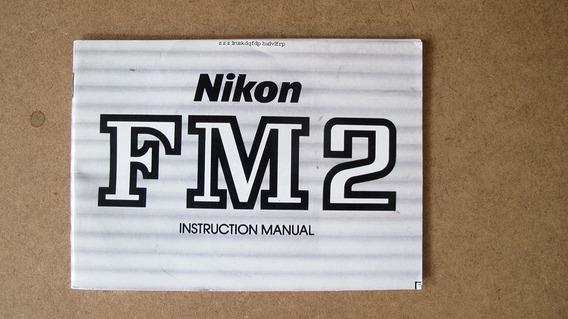 Manual Câmera Nikon Fm2, Cópia Colorida