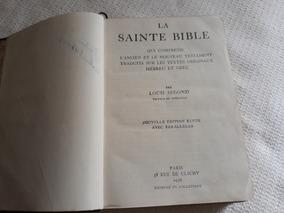 La Saint Bible1956 L,ancien Et Le Nouveau Testament -francês