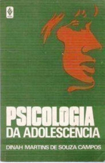 Psicologia Da Adolescência - Dinah Martins De Souza Campos