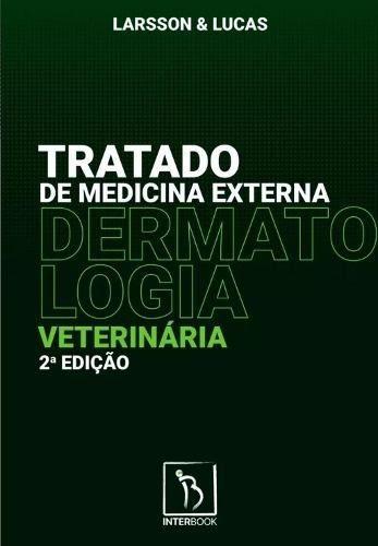 Livro Tratado De Medicina Externa - Dermatologia Veterinária