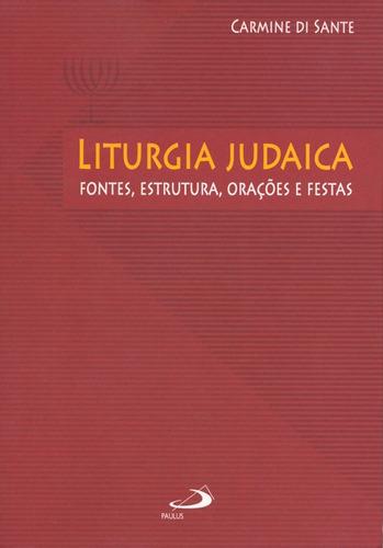 Liturgia Judaica Carmine Di Santi Editora Paulus