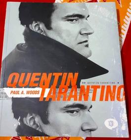 Biografia - Quentin Tarantino (paul A. Woods)