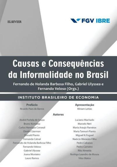 Causas E Consequencias Da Informalidade No Brasil