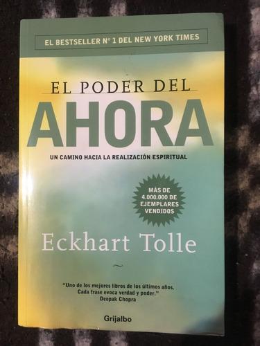 Libro El Poder Del Ahora-. Eckhart Tolle
