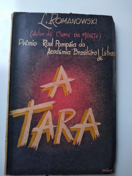 Livro - A Tara - L. Romanowski - Autografado - Teatro