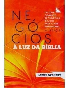 Livro Larry Burkett - Negócios À Luz Da Bíblia