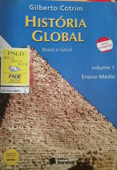 História Global Gilberto Cotrim Brasil E Geral
