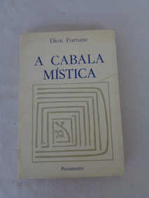 Livro A Cabala Mística 1957 Dion Fortune Editora Pensamento