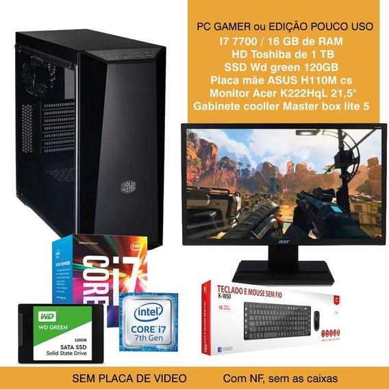Pc Gamer Intel I7 7700 / Ram / Hd / Ssd / Monitor -pouco Uso