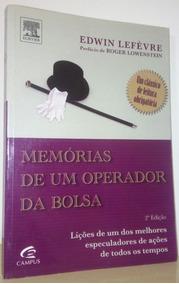 Memorias De Um Operador Da Bolsa - Edwin Lefevre