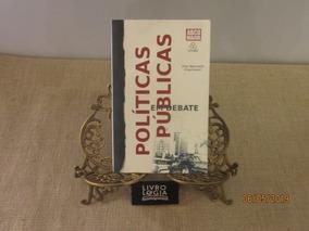 Livro Políticas Publicas Em Debates