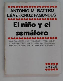 El Niño Y El Semaforo - Battro - Emecé