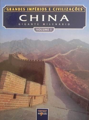 Col. Grandes Impérios E Civilizações - China 1 E 2