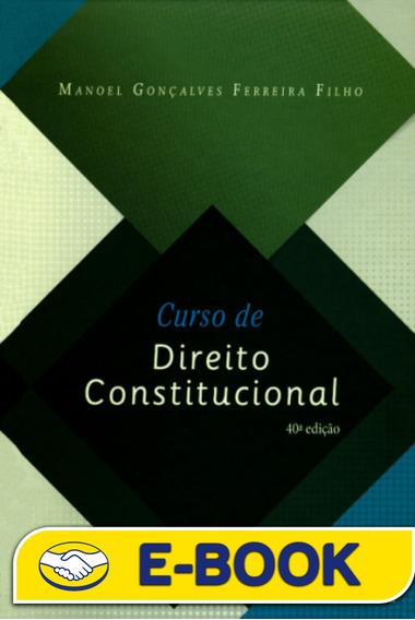 Curso De Direito Constitucional - Manoel Gonçalves Ferreira