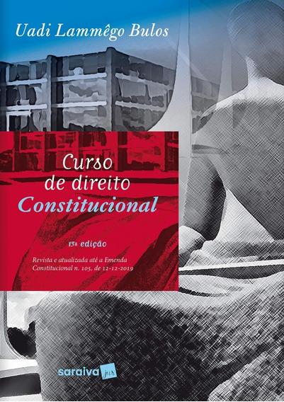 Curso De Direito Constitucional -uadi Lamego Bulos 2020