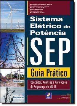 Sistema Eletrico De Potencia - Sep - Guia Pratico - Concei