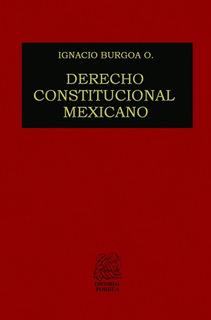 Derecho Constitucional Mexicano Libro Editorial Porrua