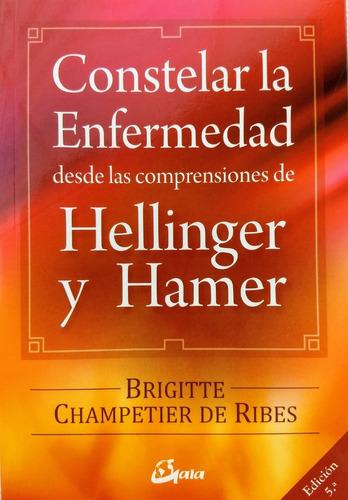 Imagen 1 de 2 de Brigitte Champetier De Ribes - Constelar La Enfermedad