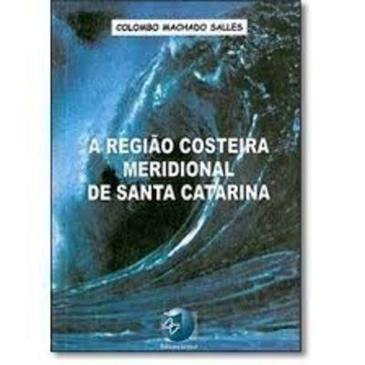 A Região Costeira Meridional De Santa Catarina