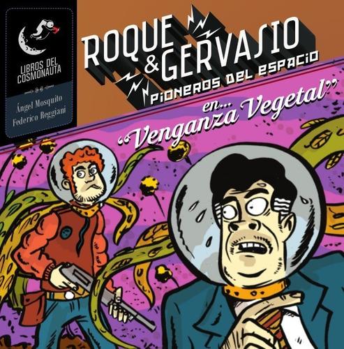 Imagen 1 de 4 de Roque & Gervasio, Pioneros Del Espacio